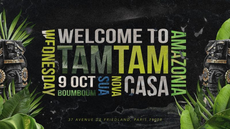 Wednesday October 09th x TAM TAM