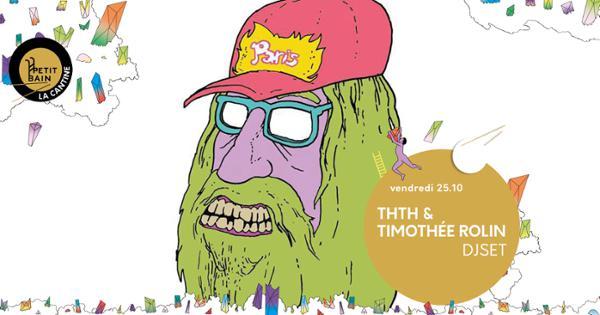 ThTh & Timothée Rolin - After show A Certain Ratio - Petit Bain