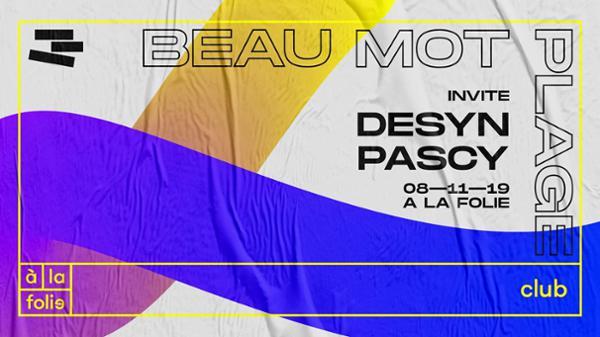 Beau Mot Plage invite Desyn & Pascy