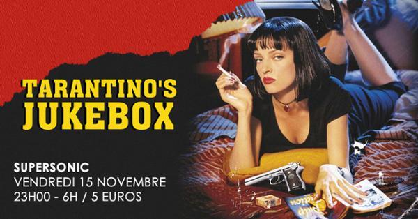 Tarantino's Jukebox / Nuit Rock Western Spaghetti au Supersonic
