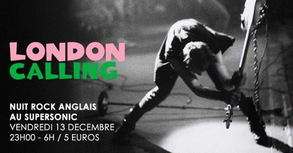 London Calling / Nuit Rock Anglais au Supersonic