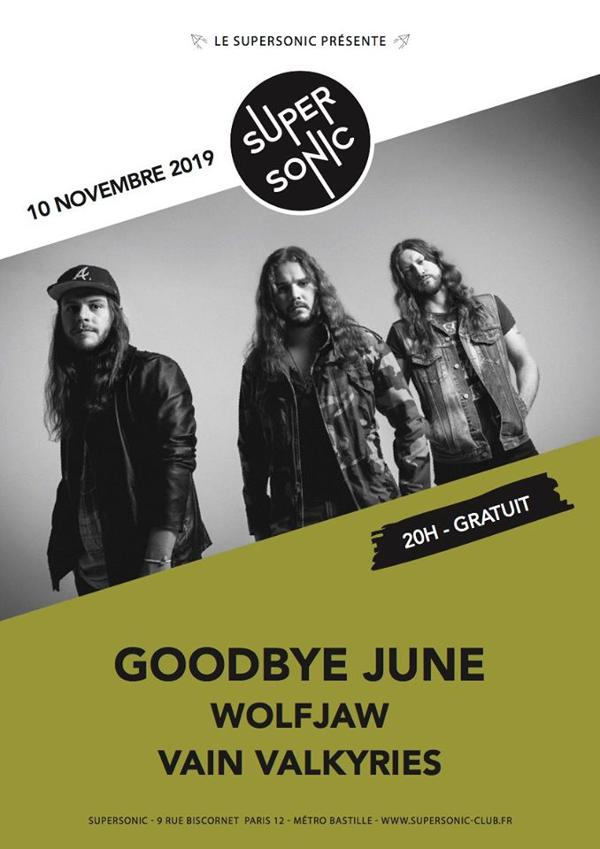 Goodbye June • Wolf Jaw • Vain Valkyries / Supersonic - Free