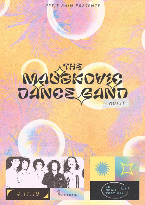 Le Beau Festival OFF : The Mauskovic Dance Band + Guest / 4.11