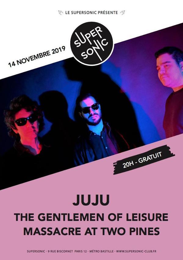 Juju • The Gentlemen Of Leisure • Massacre At Two Pines