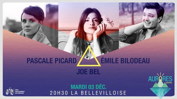 FESTIVAL AURORES MONTREAL : PASCALE PICARD, JOE BEL, EMILIE BILODEAU