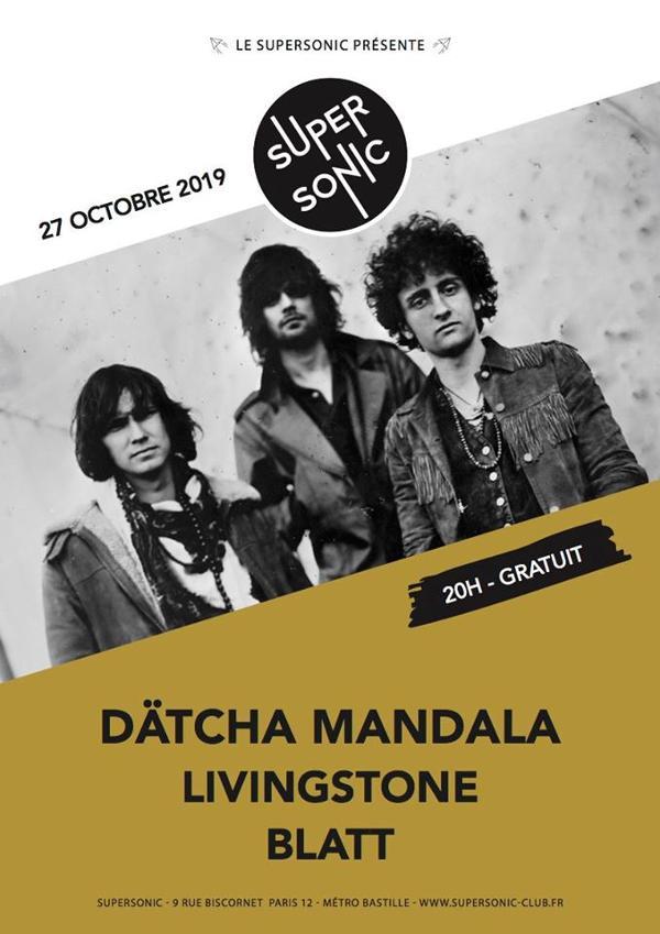 Dätcha Mandala • Livingstone • BLATT / Supersonic (Free entry)