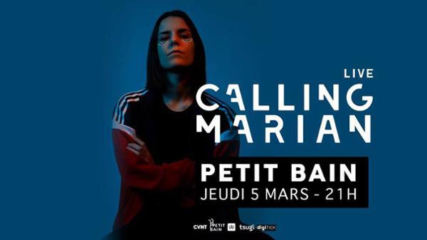 Calling Marian (live) / Petit Bain / 05 mars 2020 / Paris