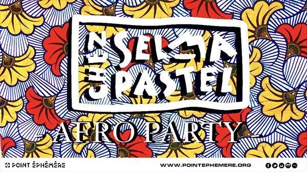 SELMA PASTEL — AFRO PARTY