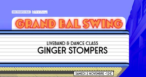 LE GRAND BAL SWING w/ GINGER STOMPERS
