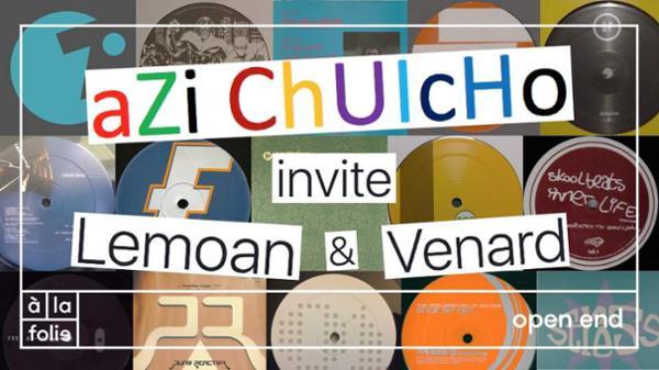 AZi ChUIcHo invite Lemoan et Venard