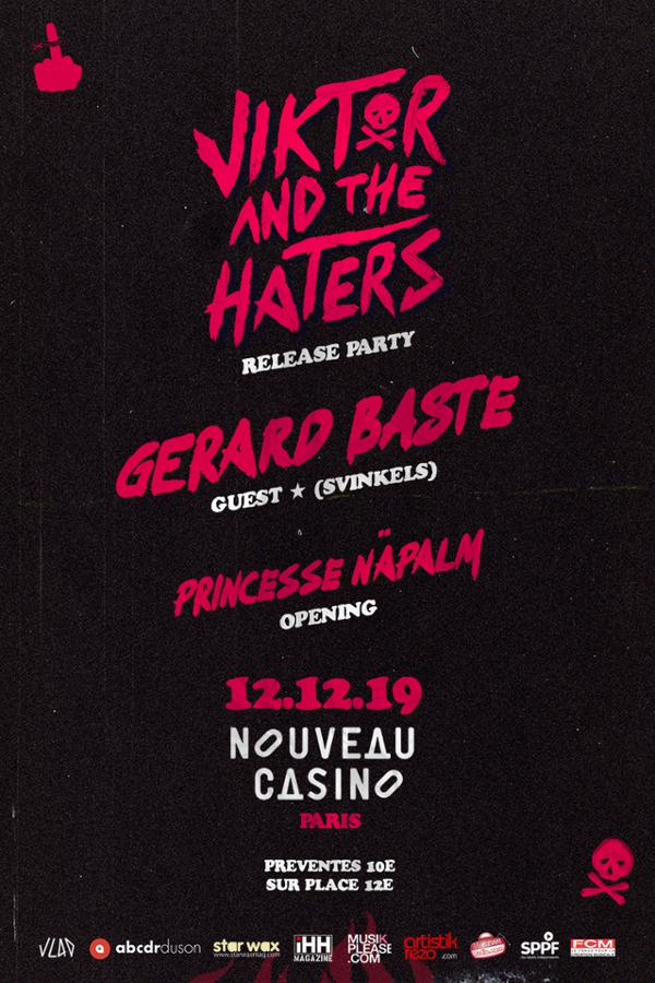 Viktor & The Haters | Release Party w/ Gerard Baste (Svinkels) & Princesse Näpalm