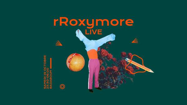 Badaboum : rRoxymore (live), Vignerouge, The Unlikely Boy