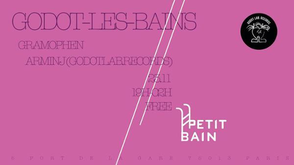 Godot-Les-Bains I Gramophen X Arminj I La Cantine