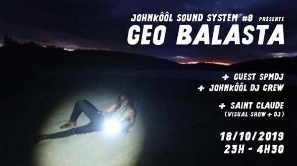 Johnkôôl Sound System #8 présente Geo Balasta
