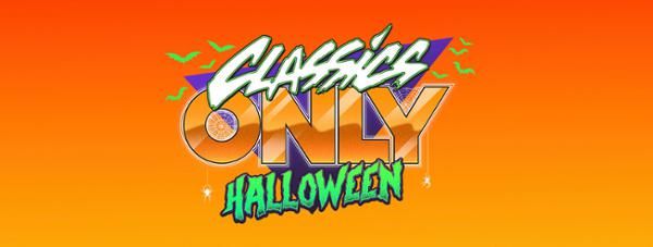 CLASSICS ONLY HALLOWEEN