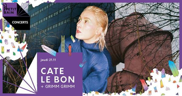 Cate Le Bon + Grimm Grimm / 21.11 / Petit Bain