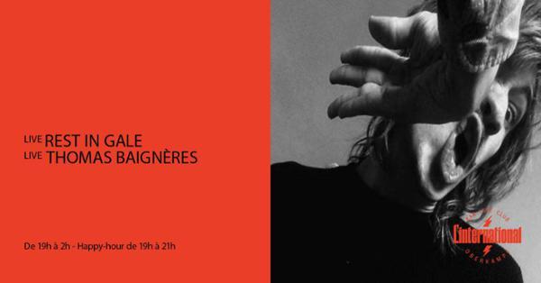 Rest in Gale / Thomas Baignères + guest à L'Inter