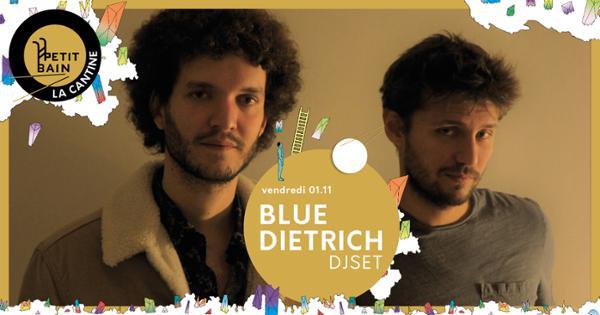 DJ set blue Dietrich X Cantine du Petit Bain