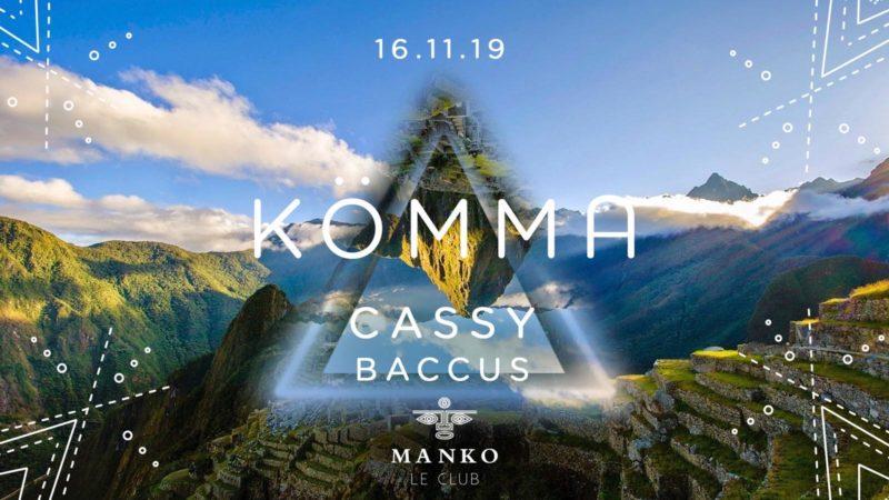 KÖMMA Paris x Manko Le Club w/ Cassy + Baccus