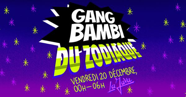Gang Bambi du Zodiaque - La Java