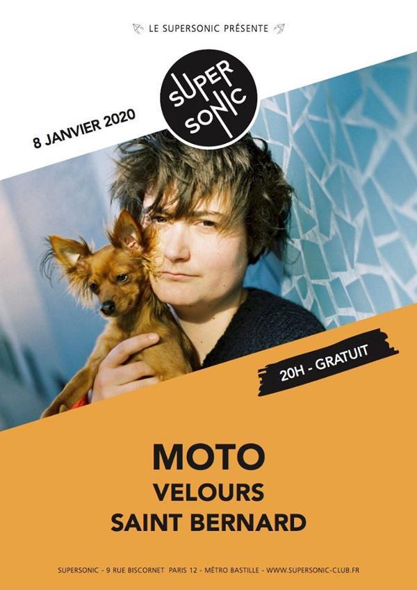 Moto • Velours • Saint Bernard / Supersonic (Free entry)