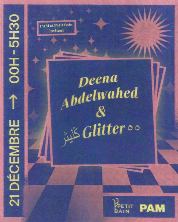 I Hate World Music x PAM : Deena Abdelwahed + ڭليثرGlitter٥٥