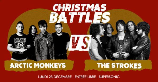 Christmas Battles - Arctic Monkeys vs The Strokes / Supersonic