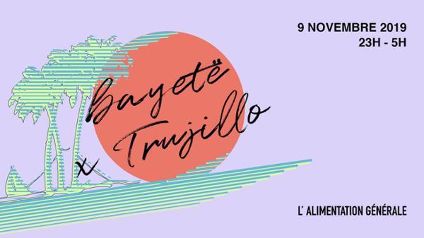 Bayetë x Trujillo