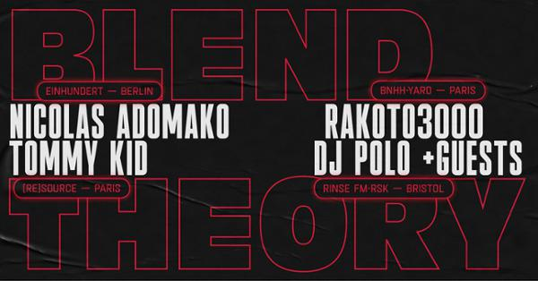 Blend Theory : Nico Adomako, Rakoto3000, Tommy Kid & DJ Polo