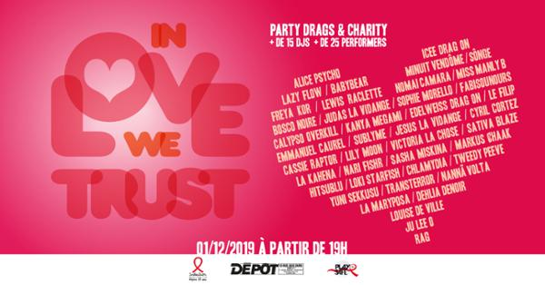 In Love We Trust - Party, Drags & Charity !
