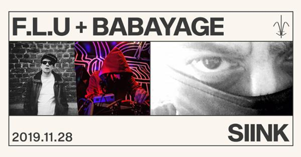 F.L.U + BabaYage / SIINK à Quai de Bourbon