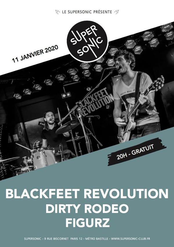 Blackfeet Revolution • Dirty Rodeo • Figurz / Supersonic (Free)