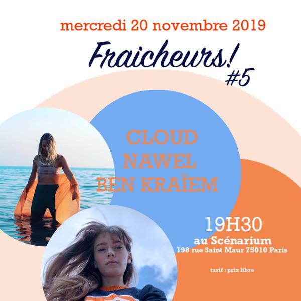Fraicheurs ! #5 avec CLOUD & Nawel Ben Kraïem