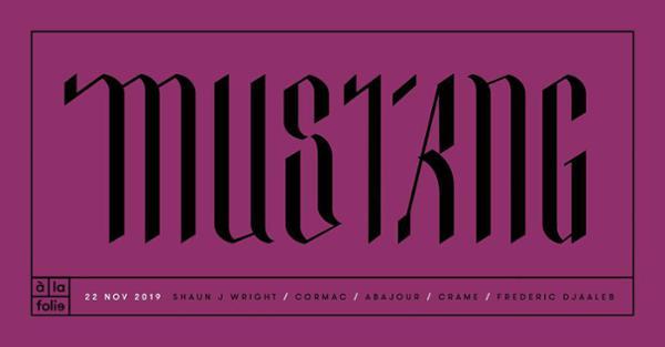 Mustang XXL • 22 NOV 19 • Chicago - Belfast - Paris