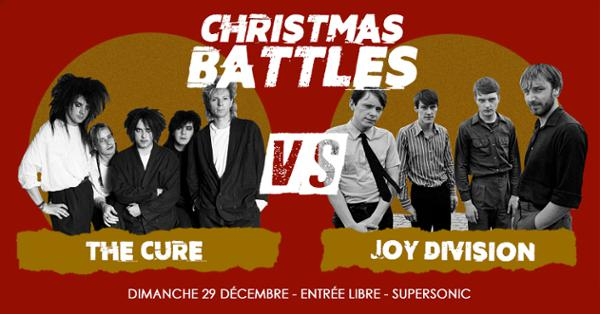 Christmas Battles - The Cure vs Joy Division / Supersonic