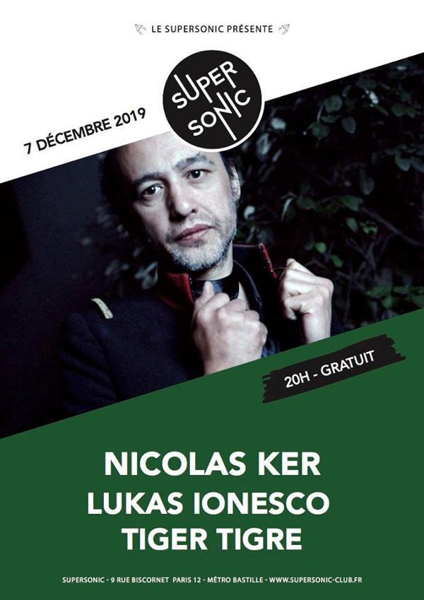 Nicolas Ker • Lukas Ionesco • Tiger Tigre / Supersonic (Free)