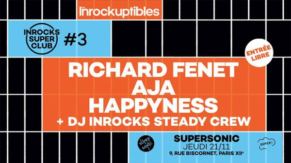 Inrocks Super Club #3 le 21 novembre au Supersonic
