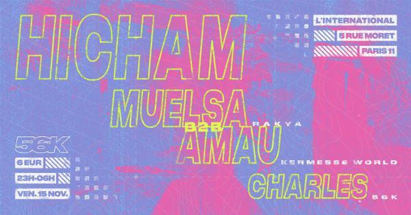 56K invite Hicham, Muelsa & Amau