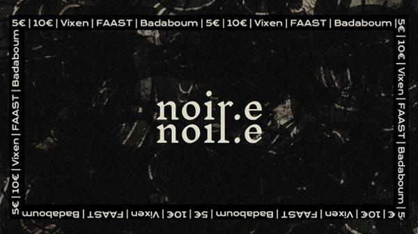 NOIR.E // Episode VI : Vixen • FAAST