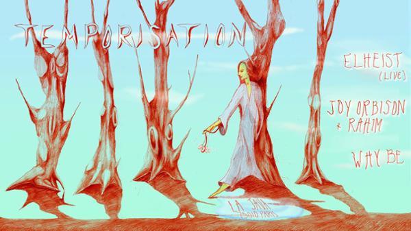 Temporisation : Joy Orbison b2b Rahim, Why Be, Elheist (live)