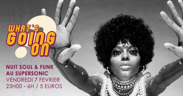 What's Going On? #11 Nuit Soul & Funk du Supersonic