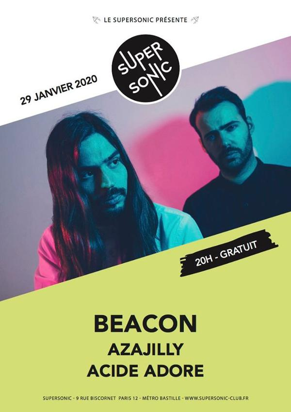 Beacon • Azajilly • Acide Adore / Supersonic (Free entrance)