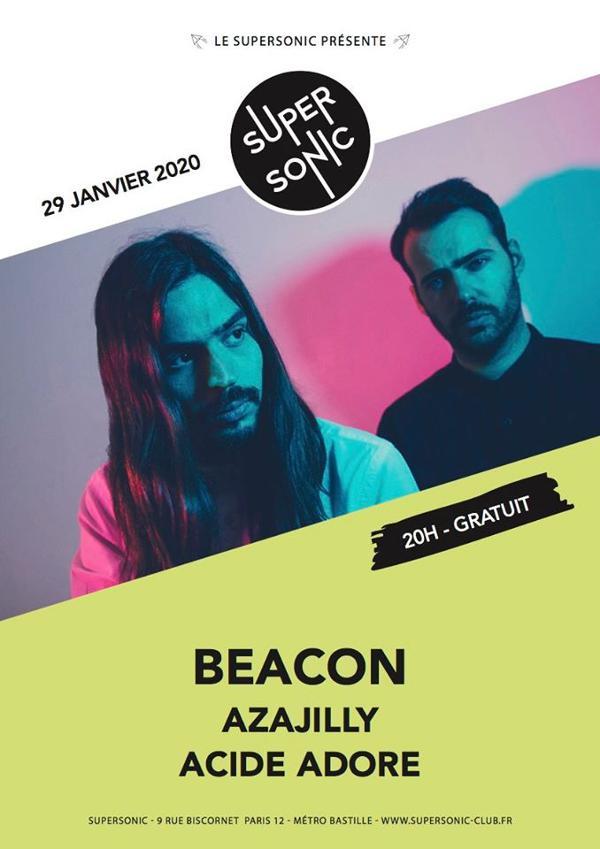 Beacon • Azajilly • Acide Adore / Supersonic (Free entrance)