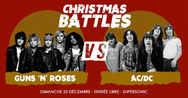 Christmas Battles - Guns'n'Roses vs AC/DC / Supersonic