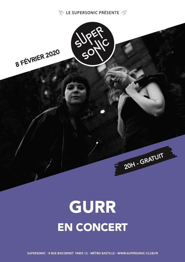 Gurr en concert au Supersonic (Free entry)