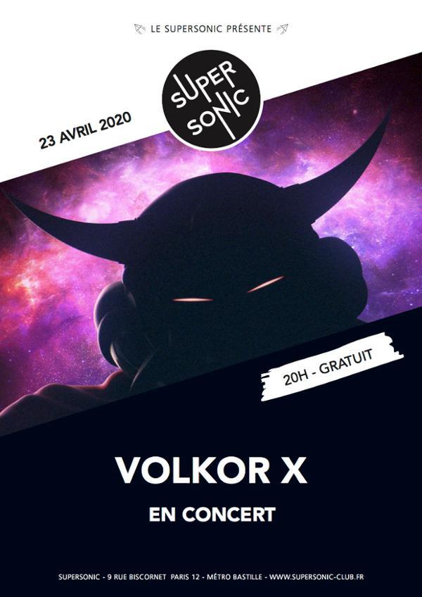 Volkor X • Tout Est Beau • Aphélie / Supersonic (Free entry)