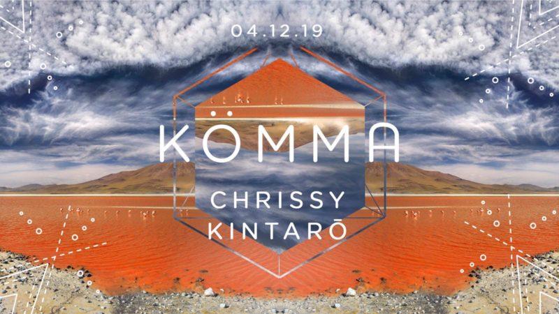 KÖMMA Paris w/ Chrissy (Alemagou Mykonos) + Kintarō