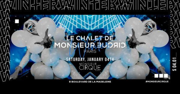 Le Chalet de Monsieur Cirque - Samedi 04 Janvier