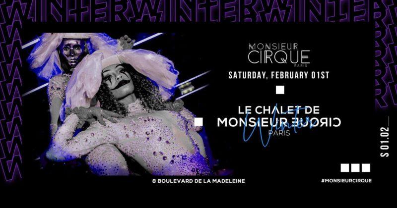Le Chalet de Monsieur Cirque - Samedi 01 Février