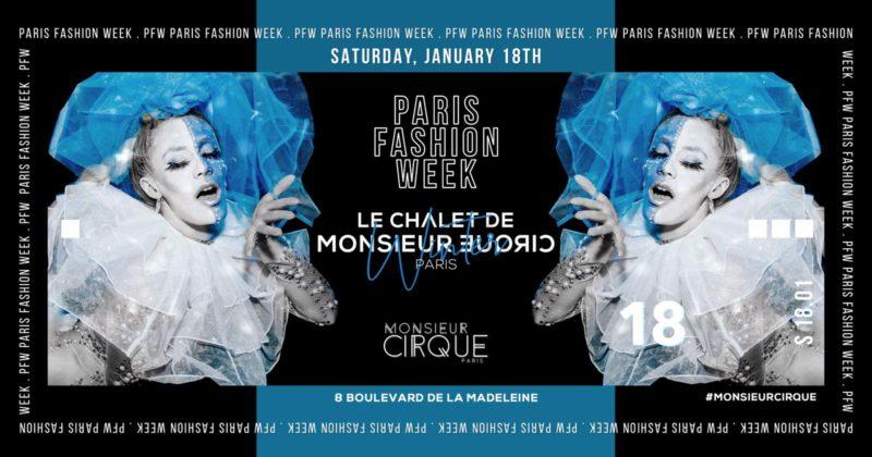 ★Le Chalet de Monsieur Cirque - PFW Edition ★ Samedi 18 Janvier★